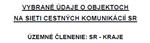 Listovať v knihe: Vybrané údaje o objektoch - kraj/okres k 1.1.2011